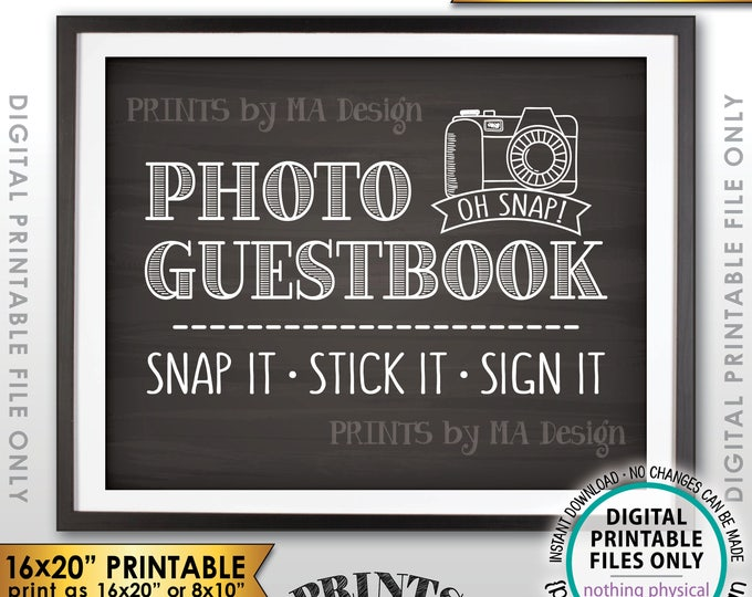 """Photo Guestbook Sign, Snap It Stick It Sign It, Add photo to the Guest Book Sign, PRINTABLE 8x10/16x20"""" Chalkboard Style Instant Download"""