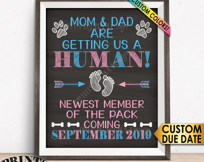 Dog Pregnancy Announcement, Mom & Dad are Getting Us a Human, New Member of the Pack, Custom Chalkboard Style PRINTABLE Baby Reveal Sign