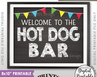"Hot Dog Bar Sign, Build Your Own Hot Dog Sign, Burgers & Hot Dogs Graduation Party Food, Flags, PRINTABLE 8x10"" Chalkboard Style Sign <ID>"