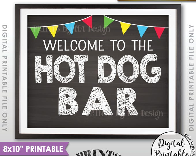 """Hot Dog Bar Sign, Build Your Own Hot Dog Sign, Burgers & Hot Dogs Graduation Party Food, Flags, PRINTABLE 8x10"""" Chalkboard Style Sign <ID>"""