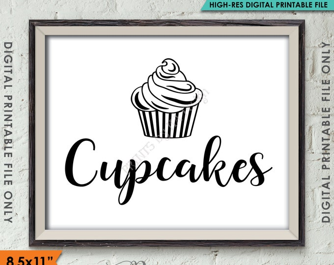 "Cupcake Sign, Wedding Reception Cupcakes Sign, Graduation, Birthday Cupcake Display, Anniversary, 8.5x11"" Instant Download Digital Printable"