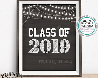 """Class of 2019 Graduation Party Sign, High School Graduation Sign, College Grad Sign, PRINTABLE 8x10/16x20"""" Chalkboard Style 2019 Sign <ID>"""