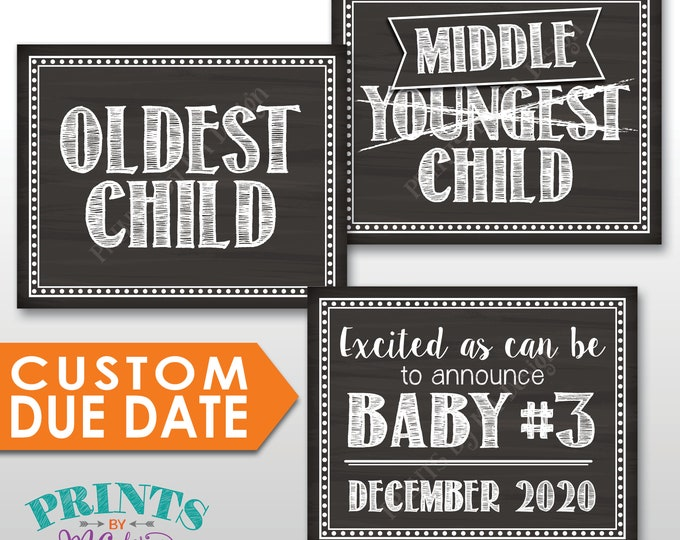 """3rd Baby Pregnancy Announcement, Oldest Middle Youngest, Pregnant, Expecting Our Third, PRINTABLE 8x10/16x20"""" Chalkboard Style Baby #3 Signs"""