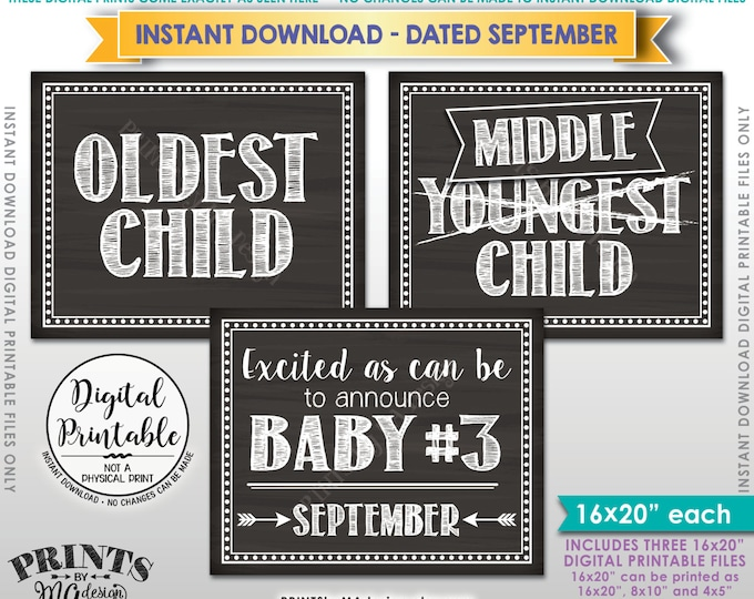 3rd Baby Announcement, Oldest Middle Youngest SIgns, Baby #3 due in SEPTEMBER Dated Chalkboard Style PRINTABLE Pregnancy Reveal Signs <ID>