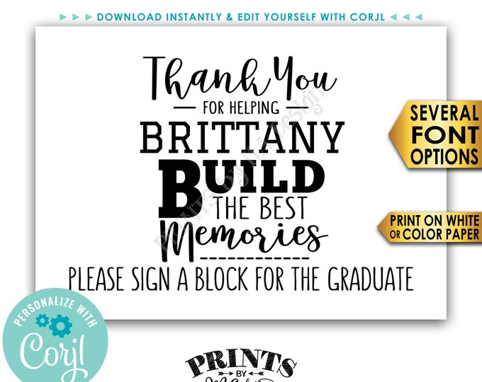 "Sign a Block Graduation Party Decoration, Thanks for Helping Build the Best Memories, PRINTABLE 5x7"" Sign <Edit Yourself with Corjl>"
