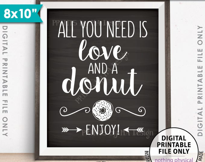 """All You Need is Love and a Donut Sign, Bridal Brunch Doughnut Wedding Sign, Breakfast, 8x10"""" Chalkboard Style Printable Instant Download"""