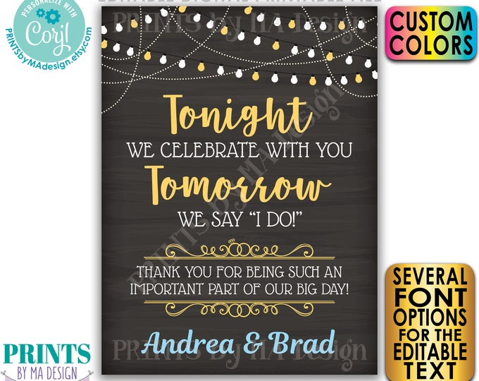 """Rehearsal Dinner Sign, Tonight We Celebrate With You Tomorrow We Say I Do, PRINTABLE 18x24"""" Chalkboard Style Sign <Edit Yourself w/Corjl>"""