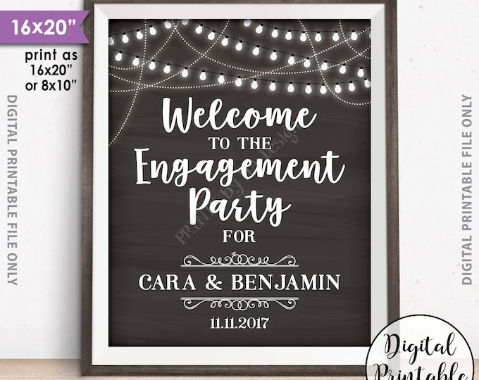 "Engagement Party Sign, Welcome to the Engagement Party Decoration, Engagement Celebration Sign, PRINTABLE 8x10/16x20"" Chalkboard Style Sign"