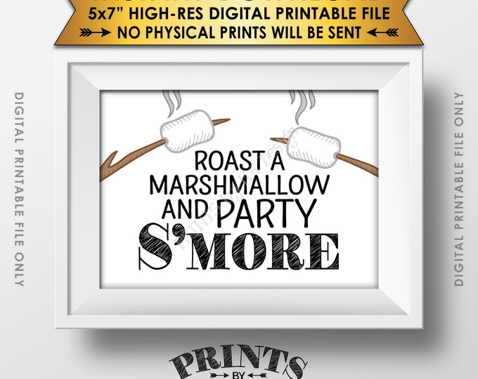"""S'more Sign, Party Smore, Roast S'mores, Rustic Campfire Party Graduation Camping Wedding, 5x7"""" Instant Download Digital Printable File"""