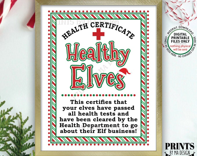 "Healthy Elves Certificate, Quarantine 14 Days Isolation Health Dept, Christmas Elf Keep Santa Safe during Covid, PRINTABLE 8.5x11"" Sign <ID>"