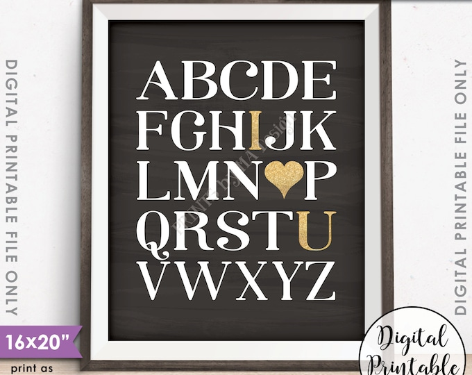 "Alphabet I Love You Wall Art, ABC I Love You Playroom Art, Abc Nursery Decor, Gold Glitter, PRINTABLE 8x10/16x20"" Chalkboard Style Sign <ID>"