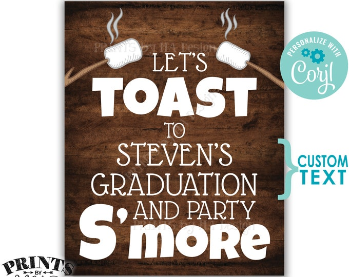 """Toast and Party S'more Sign, Birthday, Retirement, Graduation, PRINTABLE 8x10/16x20"""" Rustic Wood Style Sign <Edit Yourself with Corjl>"""