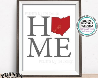 "Ohio Home Sign, Home Ohio Sign, OSU Buckeyes Decor, Ohio State University, Scarlet and Gray Colors, PRINTABLE 8x10/16x20"" Ohio Sign <ID>"