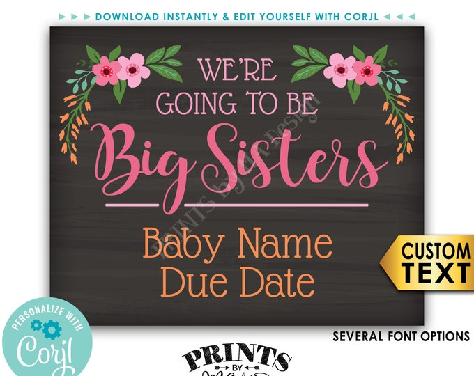 We're Going to be Big Sisters Pregnancy Announcement, Chalkboard Style PRINTABLE Floral Baby Reveal Sign <Edit Yourself with Corjl>