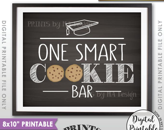 """One Smart Cookie Graduation Party Sign, Graduation Party Cookie Bar Sign Grad Sweet Treat, 8x10"""" Chalkboard Style Printable Instant Download"""