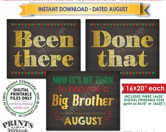 Christmas Pregnancy Announcement, Been There Done That Now It's My Turn to be a Big Brother in AUGUST Dated PRINTABLE Baby Reveal Signs <ID>