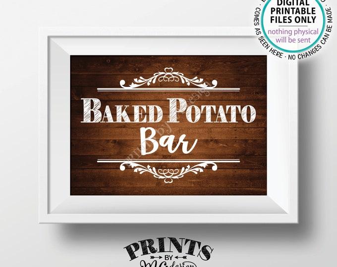 "Baked Potato Bar Sign, Potato Station, Wedding Shower, Graduation, Birthday, Retirement, PRINTABLE 5x7"" Rustic Wood Style Potato Sign <ID>"