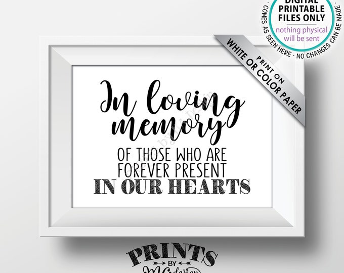 """Heaven Sign, In loving memory of those who are Forever Present in our Hearts, Memorial Tribute Sign, Memorial Sign, PRINTABLE 5x7"""" Sign <ID>"""