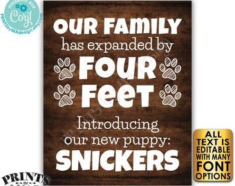 Editable Pet Sign, Introducing Our New Pet, Our Family has Expanded by Four Feet, PRINTABLE Rustic Wood Style Sign <Edit Yourself w/Corjl>