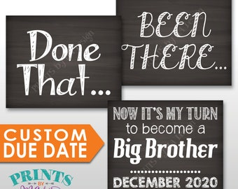 """4th Baby Pregnancy Announcement Signs, Been There Done That Now It's My Turn to Become a Big BROTHER, Three PRINTABLE 8x10/16x20"""" Signs"""