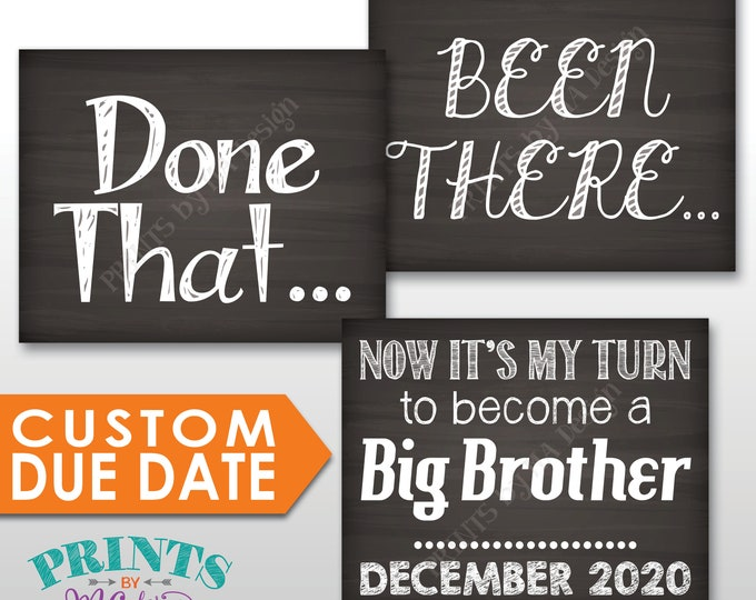 "4th Baby Pregnancy Announcement Signs, Been There Done That Now It's My Turn to Become a Big BROTHER, Three PRINTABLE 8x10/16x20"" Signs"