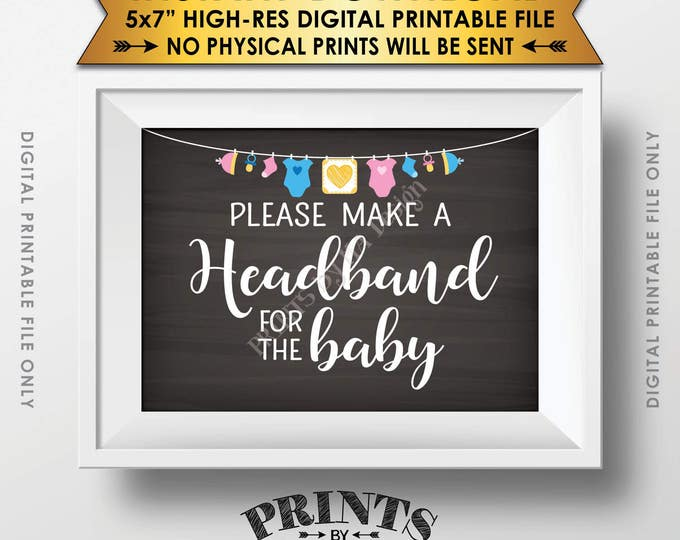 "Headband Making Station Sign, Baby Shower Headband, Make a Headband Sign, Baby Headband, Instant Download 5x7"" Chalkboard Style Printable"