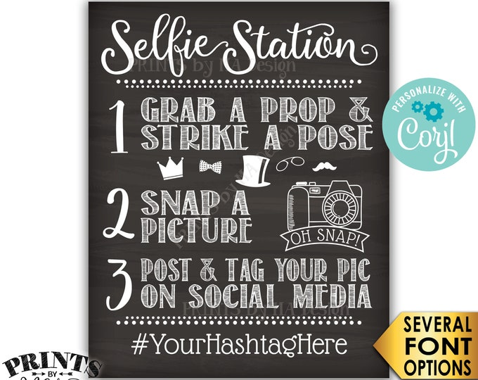 """Selfie Station Sign, Post & Tag Picture on Social Media, PRINTABLE 8x10/16x20"""" Chalkboard Style Hashtag Sign <Edit Yourself with Corjl>"""