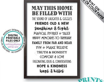 "May This Home Be Filled With Sign, Laughter Giggle Family Friends Stories Memories Hug Truth Honesty Love, PRINTABLE 24x36"" Family Sign <ID>"