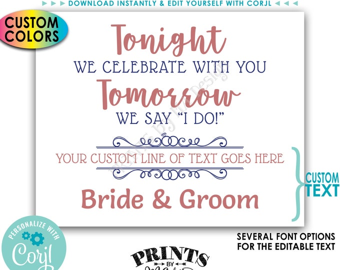 """Tonight We Celebrate With You Tomorrow We Say I Do Rehearsal Dinner Sign, Custom PRINTABLE 16x20"""" Landscape Sign <Edit Yourself with Corjl>"""