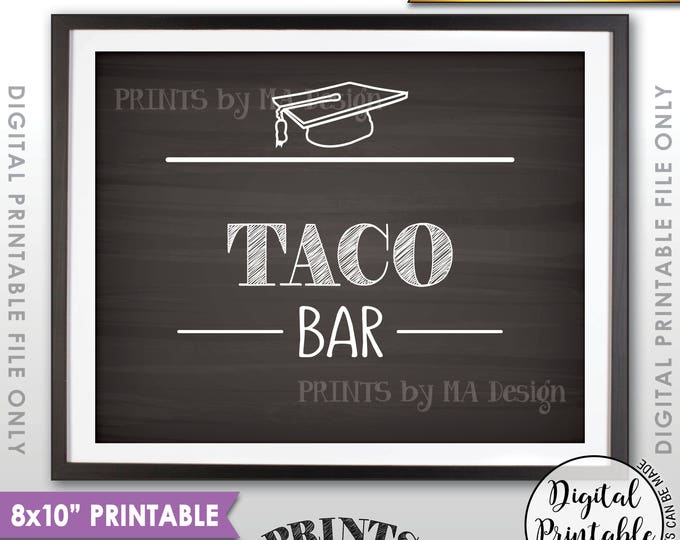 """Taco Bar Sign, Taco Sign, Graduation Party Food, Build Your Own Tacos, Graduation Tacos,  8x10"""" Chalkboard Style Printable Instant Download"""