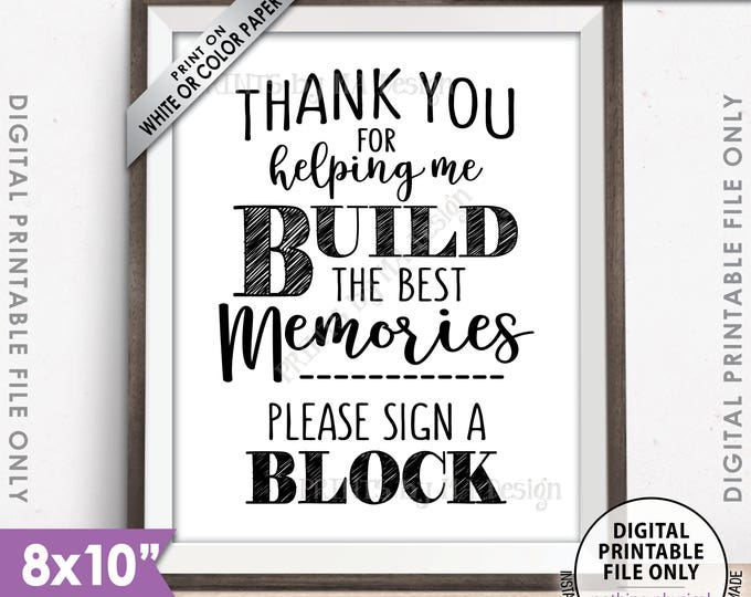 "Sign a Block Sign, Thank You for Helping Me Build Memories, Graduation Party, Retirement Party, Birthday, Bon Voyage, PRINTABLE 8x10"" <ID>"