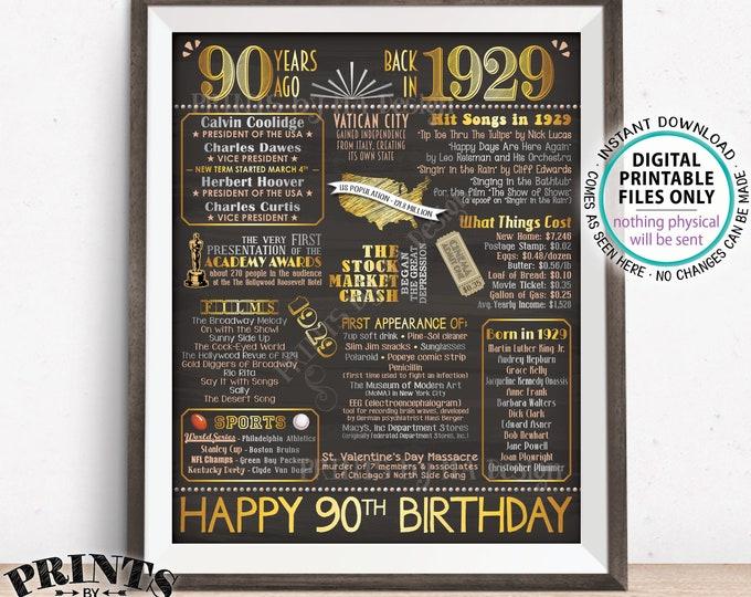 "90th Birthday Gift, Flashback 90 Years Ago Back in 1929 Born in 1929 Birthday, Gold, PRINTABLE 16x20"" B-day Sign <ID>"