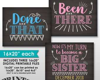 """Been There Done That Now It's My Turn to be a Big Sister, 4th Baby Pregnancy Announcement, Chalkboard Style PRINTABLE 8x10/16x20"""" Signs"""