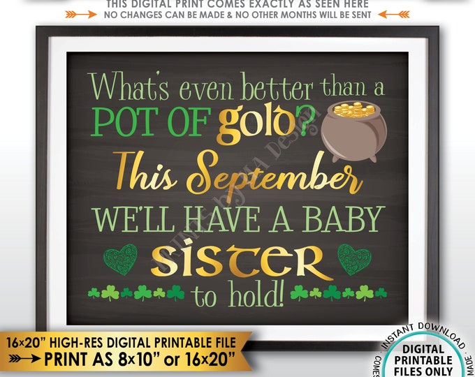 St Patricks Day Pregnancy Announcement Better than Gold is a Baby Sister, SEPTEMBER dated Chalkboard Style PRINTABLE Gender Reveal Sign <ID>