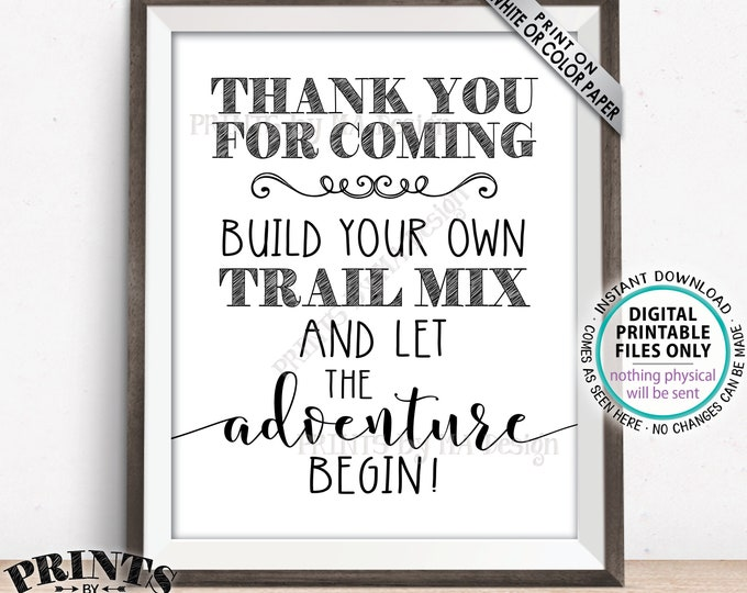"""Trail Mix Sign, Thank you for Coming, Build Your Own Trail Mix Bar Sign, PRINTABLE 8x10"""" Trail Mix Sign <ID>"""