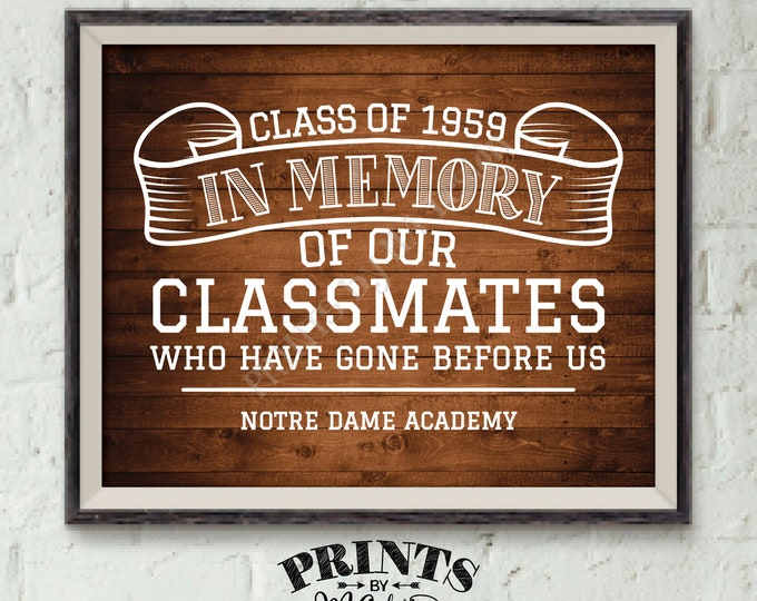 """In Memory Sign for Reunion Memorial, In Memoriam of the Classmates Who Have Gone Before Us, PRINTABLE Rustic Wood Style 8x10"""" Memory Sign"""