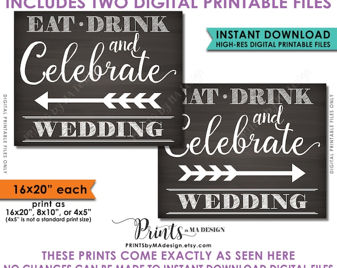 Wedding Directional Sign, Eat Drink Celebrate, Arrow points to Wedding, Directions to Wedding, Instant Download Digital Printable Files
