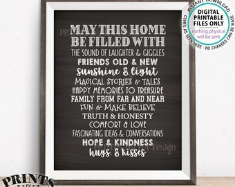 "May This Home Be Filled With Sign, Laughter Giggles Family Friends Stories Memories Hugs, Chalkboard Style PRINTABLE 8x10"" Family Sign <ID>"