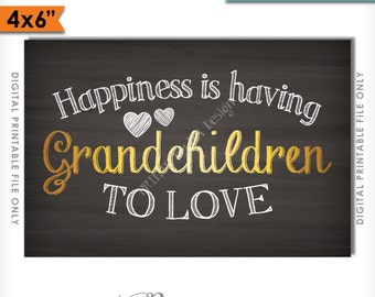Grandchildren Sign, Happiness is Having Grandchildren to Love, Gift for Grandparents Gift, Grandkid, Instant Download Digital Printable File