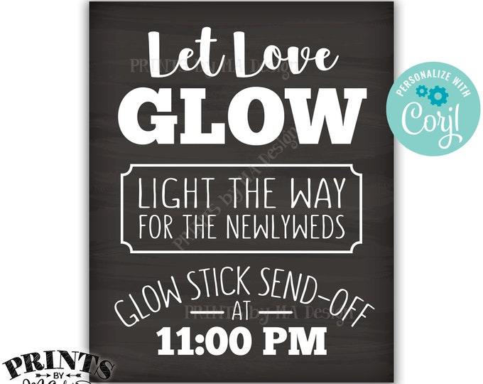Glow Stick Send Off Let Love Glow Wedding Sign, Light the Way for the Newlyweds, PRINTABLE Chalkboard Style Sign <Edit Yourself with Corjl>