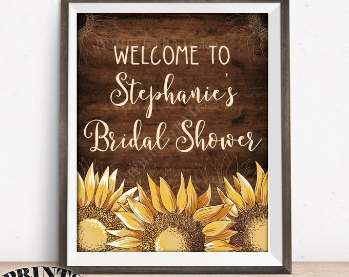 """Sunflower Bridal Shower Sign, Welcome to the Sunflower Wedding Shower, PRINTABLE 8x10/16x20"""" Brown Rustic Wood Style Sunflower Decor"""