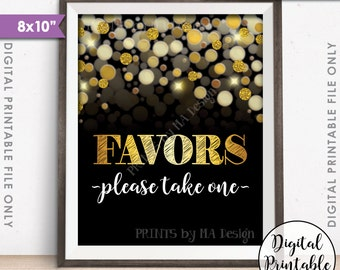 """Favors Sign Please Take Favor Take One, Birthday, Anniversary, Retirement, Graduation, Black & Gold Glitter Instant Download 8x10"""" Printable"""
