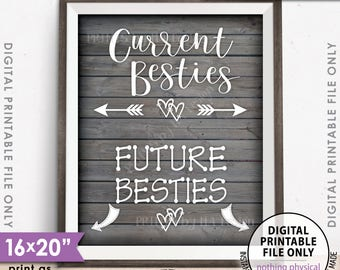 "Best Friend Pregnancy Sign, Current Besties Future Besties Pregnancy Announcement, PRINTABLE 8x10/16x20"" Rustic Wood Style Sign <ID>"