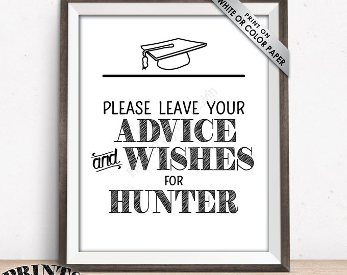 """Graduate Advice Sign, Please leave your Advice & Wishes for the Grad Advice for Graduation Party Decor, PRINTABLE 8x10"""" Graduation Sign"""