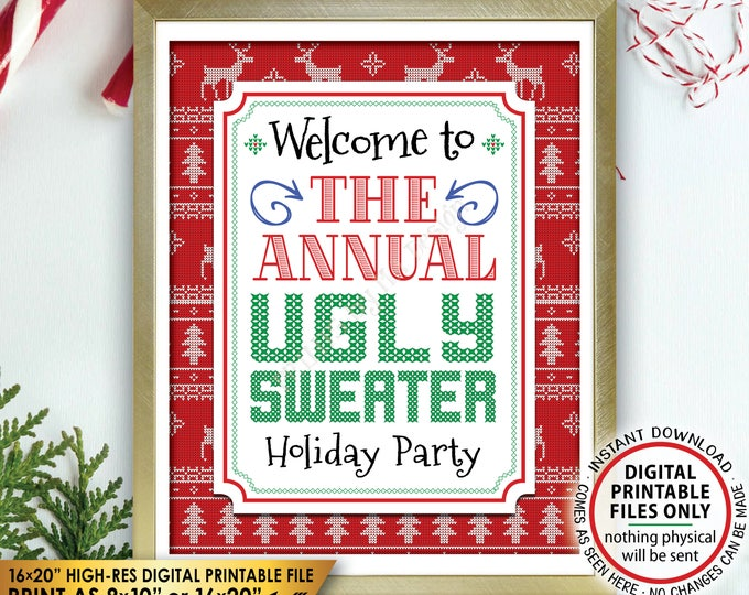 """Ugly Christmas Sweater Party, Welcome to the Annual Ugly Sweater Party Sign, Tacky Sweater Party, PRINTABLE 8x10/16x20"""" Welcome Sign <ID>"""