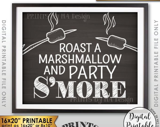 "S'more Sign, Party Smore Station, Make S'mores Bar, Roast Marshmallows Campfire Sign, PRINTABLE 8x10/16x20"" Chalkboard Style Smore Sign <ID>"