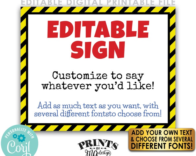 "Editable Caution Sign, Choose Your Text, Custom PRINTABLE 8x10/16x20"" Landscape Sign, Quarantine Hazard Construction <Edit Yourself w/Corjl>"