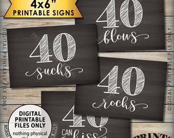 40th Birthday Signs, 40 Sucks 40 Rocks 40 Blows 40 Can Kiss It, Fortieth Birthday Party, 4 PRINTABLE 4x6 Chalkboard Style Instant Downloads