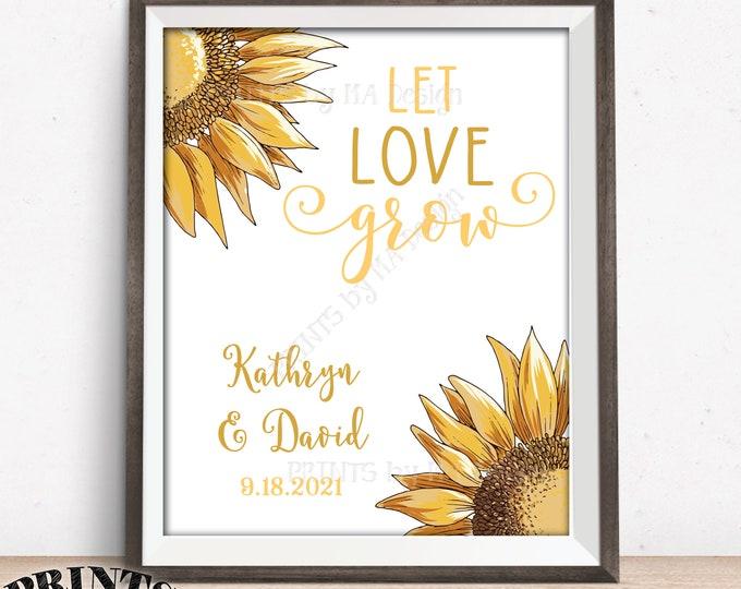 "Sunflower Wedding Sign, Let Love Grow Wedding Sign, PRINTABLE 8x10/16x20"" Sunflower Sign"
