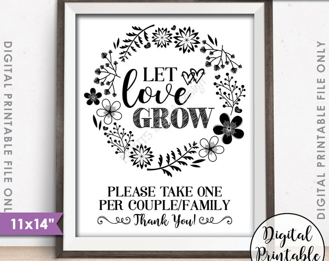 "Let Love Grow Sign, Watch Our Love Grow Wedding Favors One Per Family, Plant Seeds, Succulent, Sapling, 11x14"" Instant Download Printable"